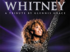 Whitney - a tribute concert by Glennis Grace DEMP Entertainment